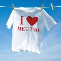 Camiseta Eu Amo Meu Pai