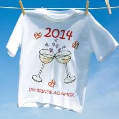 Camiseta Ano Novo 2014 Um Brinde ao amor