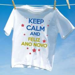 Camiseta Unissex Keep Calm and Feliz Ano Novo