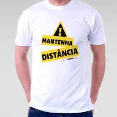 Camiseta Mantenha Distancia Covid 19