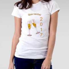 Camiseta Feminina Ano Novo Que venha 2017