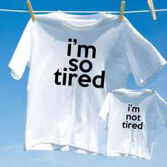 Camiseta Kit Pai e Filho I am Tired