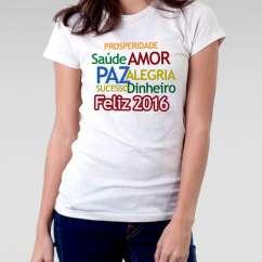 Camiseta Feminina Ano Novo 2016 Frases