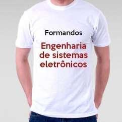 Camiseta Formandos Engenharia De Sistemas Eletrônicos