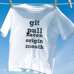 Camiseta git pull bacon origin mouth