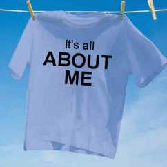 Camiseta its all about me