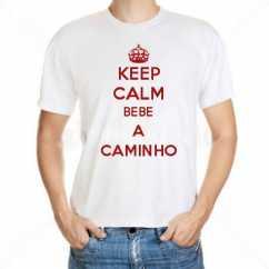 Camiseta Keep Calm Bebe A Caminho