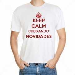 Camiseta Keep Calm Chegando Novidades