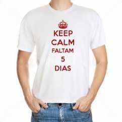 Camiseta Keep Calm Faltam 5 Dias