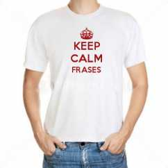 Camiseta Keep Calm Frases