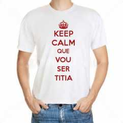 Camiseta Keep Calm Que Vou Ser Titia