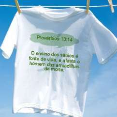 Camiseta Provérbios 13 14