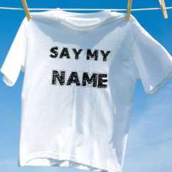 Camiseta say my name