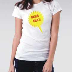 Camiseta Olha Ela
