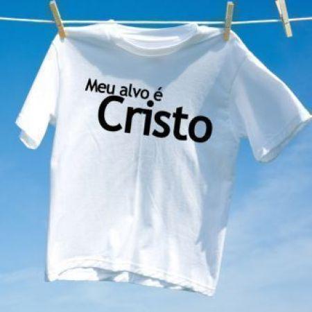 Camiseta Meu Alvo é Cristo