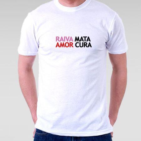 Camiseta Raiva Mata Amor Cura