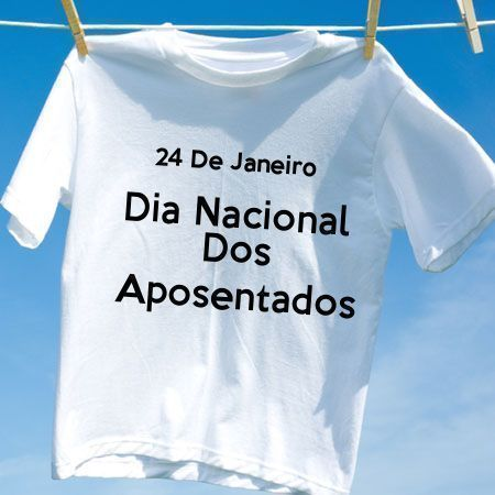 Camiseta Dia Nacional Dos Aposentados