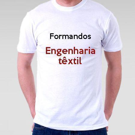 Camiseta Formandos Engenharia Têxtil