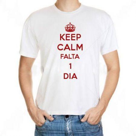 Camiseta Keep Calm Falta 1 Dia