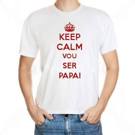 Camiseta Keep Calm Vou Ser Papai