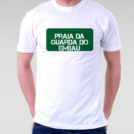 c346fb9eb Camiseta Praia Praia Da Guarda Do Embaú - Camisetas Personalizadas ...