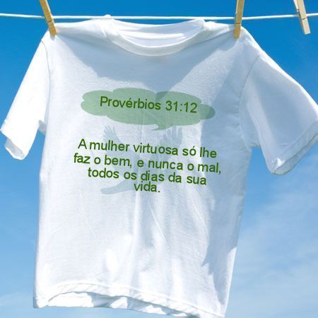 Camiseta Provérbios 31 12