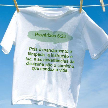 Camiseta Provérbios 6 23 - Camisetas Personalizadas - eCamisetas 76dc898636f57