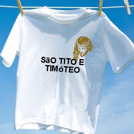 Camiseta Sao tito e timoteo