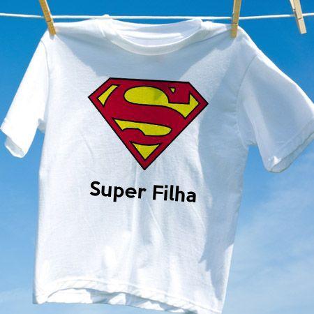 Camiseta Super Filha