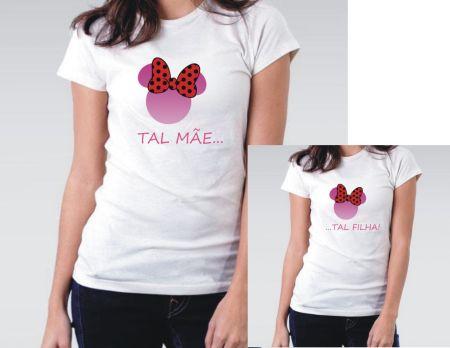 0b62b07ac Camiseta Tal Mãe Tal Filha - Camisetas Personalizadas - eCamisetas