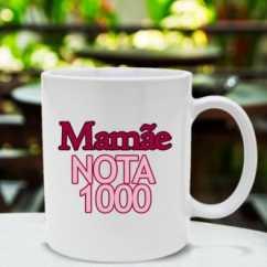 Caneca Mamãe NOTA 1000