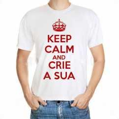 Crie a sua · Disponível em Estoque Camiseta Keep Calm Personalizada 0ad500ef76ad2