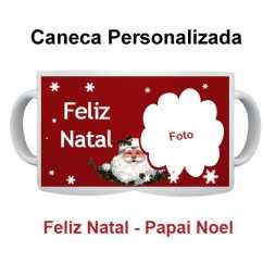 Caneca Personalizada Feliz Natal Papai Noel